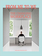 From Me to We - The Changing Workplace